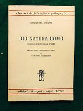"""DIO NATURA UOMO - Benedetto Spinoza - Edizioni """"il tripode"""" - 1969"""