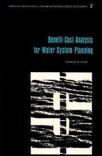 Benefit-Cost Analysis for Water System Planning. (Water resources monograph)