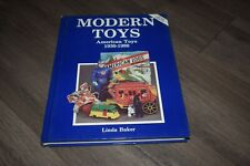 Modern Toys: American Toys 1930-1980 by Linda Baker 1991 update