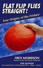 Flat Flip Flies Straight - Frisbee & Disc Golf History
