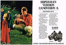 Publicité Advertising 1989 (2 pages) Camescope Canonvision Canon Superman Reeve