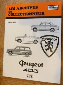 Les archives du collectionneur : PEUGEOT  403     1955-66