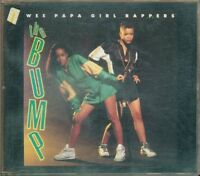 Wee Papa Girl Rappers - The Bump 3 Tracks Cd Perfetto