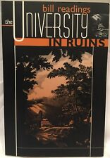 The University in Ruins by Bill Readings (1997, Like New, Free S&H)