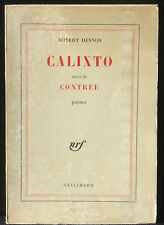 Robert Desnos Calixto, suivi de Contrée Gallimard 1962 Bon état