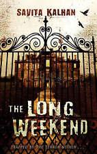 The Long Weekend by Savita Kalhan (Paperback, 2008) (F11)