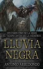 NEW Lluvia Negra (El Tiempo Antes de la Memoria) (Volume 1) (Spanish Edition)
