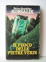 IL FUOCO DELLE PIETRE VERDI - H.G.Konsalik [Club degli Editori, 1981]