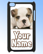 BULLDOG / PUPPY IPOD TOUCH 4 PERSONALISED CASE / REAR COVER -GIFT & NAMED TOO