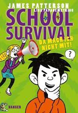 Da mach ich nicht mit! / School Survival Bd.3 von James Patterson und Lisa Papademetriou (2015, Gebundene Ausgabe)