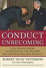 Conduct Unbecoming: How Barack Obama is Destroying The Military and-ExLibrary