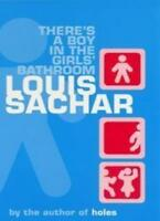 There's a Boy in the Girls' Bathroom,Louis Sachar- 9780747552574