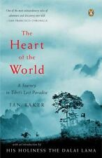 The Heart of the World: A Journey to Tibet's Lost Paradise, Baker, Ian, 01430360