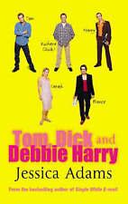 Tom Dick and Debbie Harry, Adams, Jessica, Excellent Book