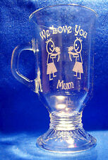 Latte Glass - We Love You Mum & 2 Little Boys Sand Etched on it.