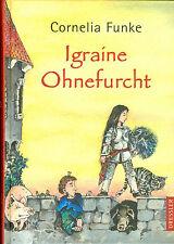 Cornelia Funke: Igraine Ohnefurcht (2007, Gebundene Ausgabe)