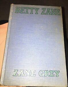 Betty Zane-Native American Revolution-Zane Grey 1933 H/C
