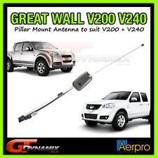 Great Wall V200+V240 Ute Dual Cab Antenna Pillar Roof Mount Mast Aerial 2009-ON