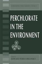 Perchlorate in the Environment 57 (2012, Paperback)
