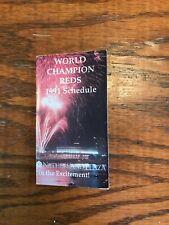 Cincinnati Reds 1991 Pocket Schedule WORLD CHAMPION REDS
