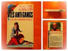 Les Anti-Gangs.L'As et l'ennemi public. Auguste le Breton. Policier Plon N° 5