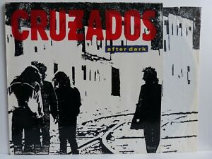 Cruzados – LP + OIS – After Dark / Arista 208 212 von 1987