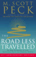 The Road Less Travelled: A New Psychology of Love, Traditional Values and...