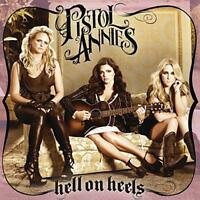 Pistol Annies - Hell On Heels [CD]