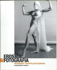 Eros e Fotografia - Robert Mapplethorne - 2003 L'Espresso