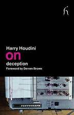 On Deception, Good Condition Book, Harry Houdini, ISBN 9781843916130