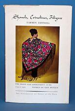 Shawls, Crinolines, Filigree Dress, Adornment of New Mexico Women - Lovely Book