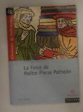 Classiques La farce de Maître Pierre Pathelin