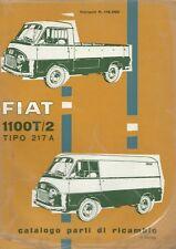 FIAT 1100 T/2 Tipo 217 A - Catalogo parti di ricambio 1959 I Edz. Furgone
