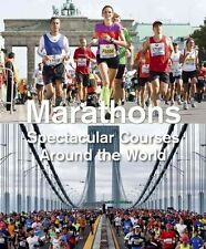 Marathons: Spectacular Courses Around the World by Urs Weber   Paperback Book  