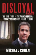 Disloyal: A Memoir By Michael Cohen 2020
