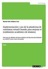 Implementacion y USO de la Plataforma de Ensenanza Virtual Chamilo,...
