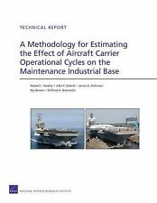 A Methodology for Estimating the Effect of Aircraft-Carrier Operational Cycles o