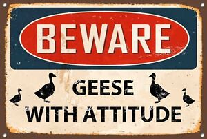 Beware Metal Sign Geese With Attitude Vintage Style Wall Door House Plaque 1227