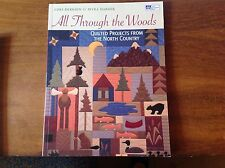 "QUILTING BOOK ""ALL THROUGH THE WOODS"" by CORI DERKSEN& MYRA HARDER"