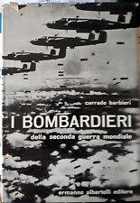 Libro I BOMBARDIERI della seconda guerra mondiale