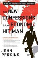 THE NEW CONFESSIONS OF AN ECONOMIC HIT MAN - PERKINS, JOHN - NEW PAPERBACK BOOK