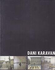 Dani Karavan. a cura di Bruno Corà. Catalogo. Gli Ori, 1999