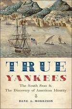 TRUE YANKEES - MORRISON, DANE A. - NEW PAPERBACK BOOK