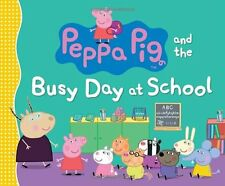 Peppa Pig and the Busy Day at School (2014, Paperback)