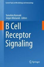 Current Topics in Microbiology and Immunology: B Cell Receptor Signaling 393...