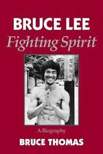 Bruce Lee: Fighting Spirit by Thomas, Bruce