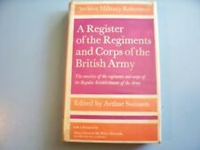 A REGISTER OF THE REGIMENTS AND CORPS OF THE BRITISH ARMY. A. Swinson (ed). 1972