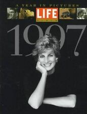 Life Album 1997 : Pictures of the Year by Time-Life Books Princess Diana
