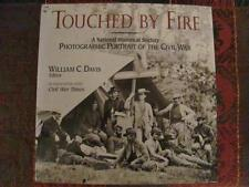 Touched By Fire - Photographic Portrait of the Civil War - Hardback Book