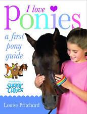 (Very Good)-I Love Ponies (Paperback)-Pritchard, Louise-0199110697